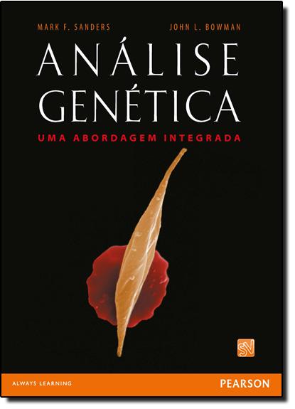 Análise Genética: Uma Abordagem Integrada, livro de Mark F. Sanders
