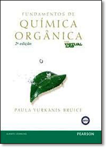 Fundamentos de Química Orgânica, livro de Paula Yurkanis Bruice