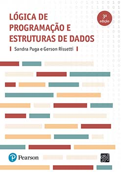Lógica de programação e estruturas de dados - 3ª edição, livro de Sandra Puga, Gerson Rissetti