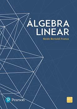 Álgebra linear, livro de Neide Bertoldi Franco