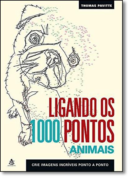 Ligando os 1000 Pontos: Animais, livro de Thomas Pavitte