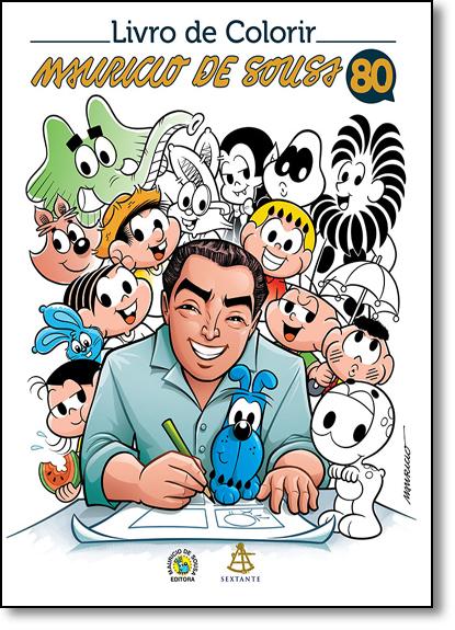 Livro de Colorir Mauricio de Sousa 80 Anos, livro de Mauricio de Sousa