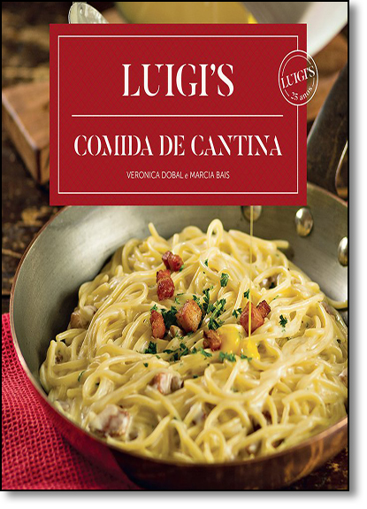 Luigi S: Comida de Cantina, livro de Marcia Bais