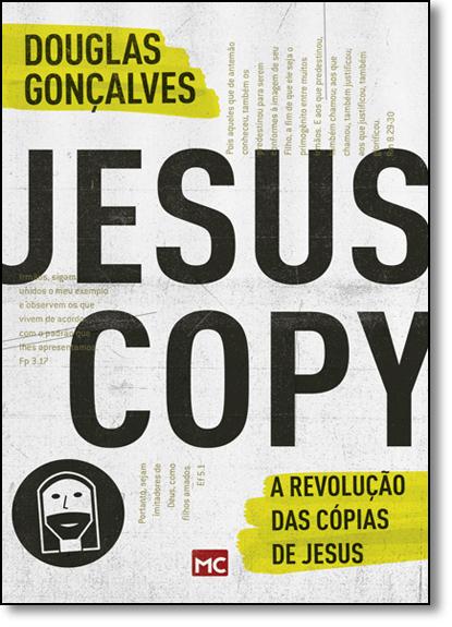 Jesus Copy: A Revolução das Cópias de Jesus, livro de Douglas Gonçalves