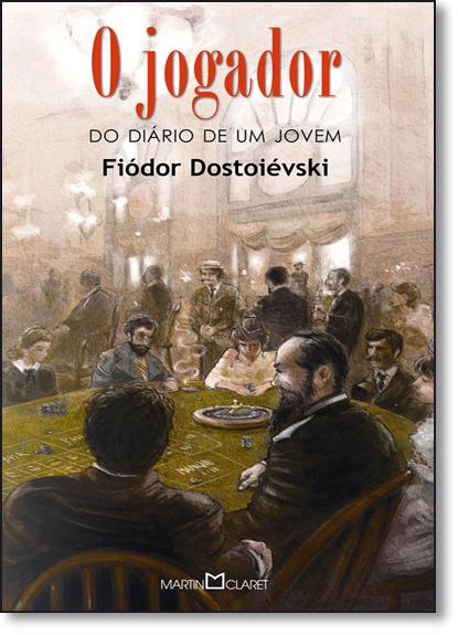 Jogador, O - Coleção Obra Prima de Cada Autor, livro de Fiódor M. Dostoiévski