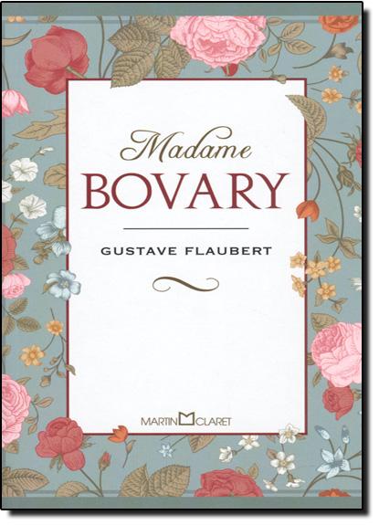 Madame Bovary - Coleção a Obra-prima de Cada Autor, livro de Gustave Flaubert