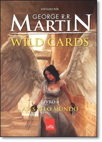 Ases Pelo Mundo - Vol.4 - Série Wild Cards, livro de George R. R. Martin