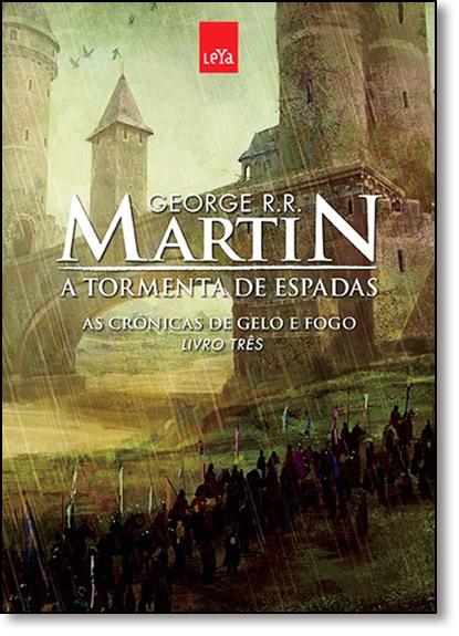 Tormenta de Espadas, A - Vol.3 - Série As Crônicas de Gelo e Fogo - Edição Comemorativa, livro de George R. R. Martin