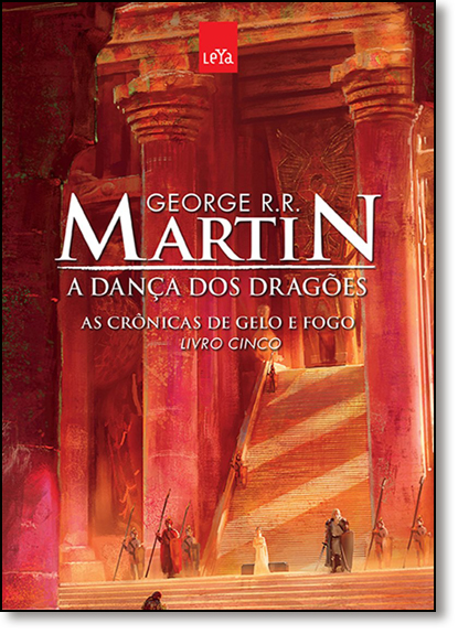 Dança dos Dragões, A - Vol.5 - Coleção As Crônicas de Gelo e Fogo, livro de George R. R. Martin