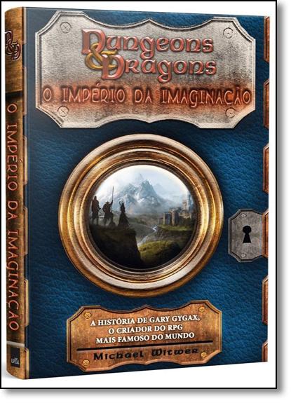 Dungeons & Dragons: O Império da Imaginação, livro de Michael Winter