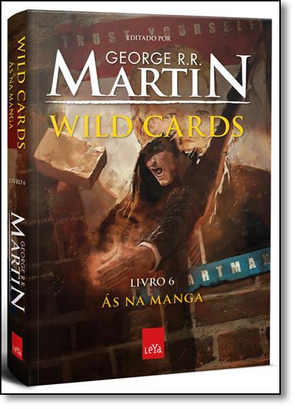 Às na Manga - Vol.6 - Série Wild Cards, livro de George R. R. Martin