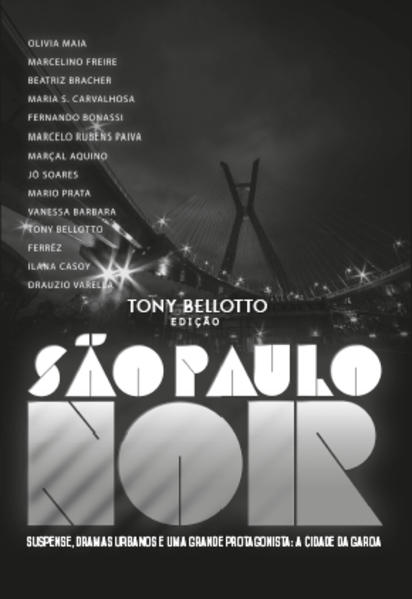 São Paulo Noir, livro de Tony Belloto