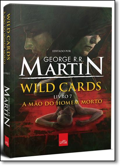 Mão do Homem Morto, A - Vol.7 - Série Wild Cards, livro de George R. R. Martin