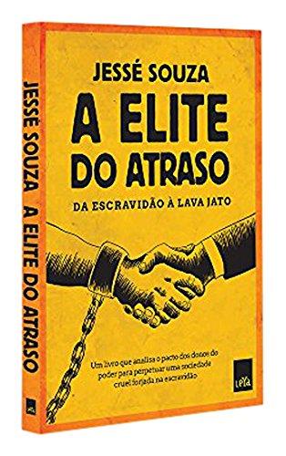 A Elite do Atraso, livro de Jessé Souza