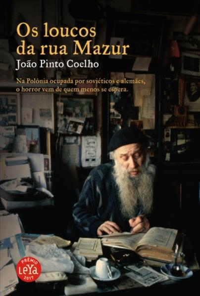 Os loucos da rua Mazur, livro de João Pinto Coelho
