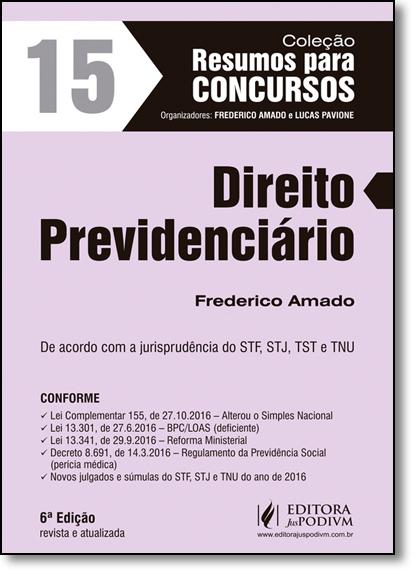 Direito Previdenciário - Vol.15 - Coleção Resumos Para Concursos, livro de Frederico Amado