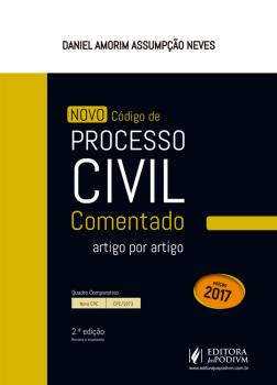Novo código de processo civil comentado - Artigo por artigo - 2ª edição, livro de Daniel Amorim Assumpção Neves