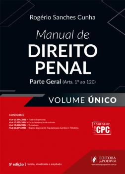 Manual de direito penal - Parte geral (Arts. 1º ao 120) - 5ª edição, livro de Rogério Sanches Cunha