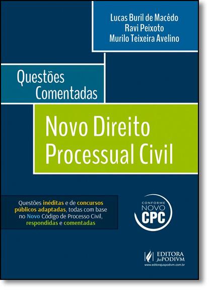 Direito Processual Civil - Questões Comentadas, livro de Lucas Buril de Macêdo