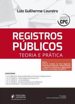 Registros públicos - Teoria e prática - 8ª edição, livro de Luiz Guilherme Loureiro