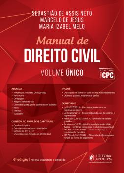 Manual de Direito Civil - 6ª edição, livro de Marcelo de Jesus, Maria Izabel Melo, Sebastião de Assis Neto