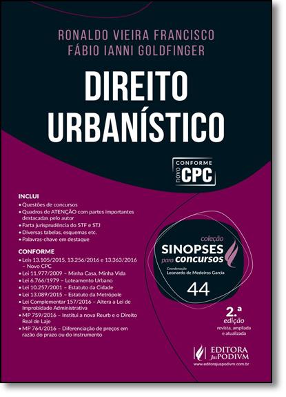 Direito Urbanístico - Vol.44 - Coleção Sinopses Para Concursos, livro de Ronaldo Vieira Francisco