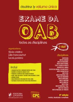 Exame da OAB - Todas as Disciplinas - 8ª edição, livro de Flávia Cristina, Júlio Franceschet, Lucas Pavione