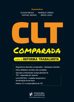 CLT comparada com a reforma trabalhista, livro de Henrique Correia, Breno Lenza, Élisson Miessa, Raphael Miziara
