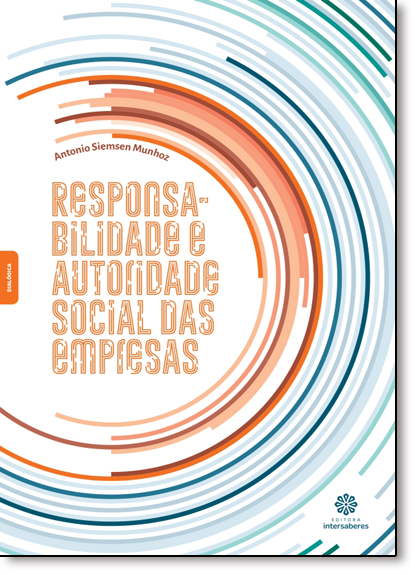 Responsabilidade e Autoridade Social das Empresas, livro de Antonio Siemsen Munhoz
