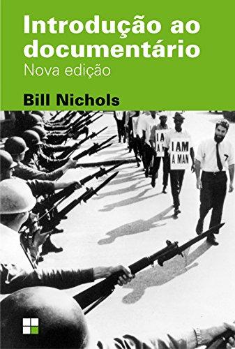 Introdução ao Documentário, livro de Bill Nichols