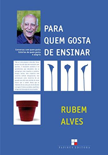 Para Quem Gosta de Ensinar, livro de Rubem Alves