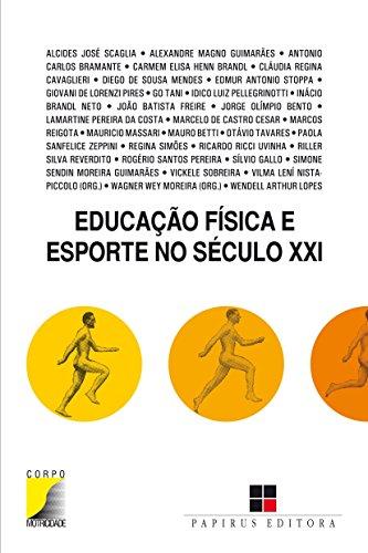 Educação Física e Esporte no Século XXI, livro de Wagner Wey Moreira, Vilma L. Nista-Piccolo