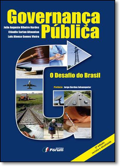 Governança Pública: O Desafio do Brasil, livro de João Augusto Ribeiro Nardes