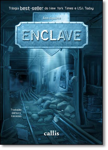 Enclave - Vol.1 - Trilogia Razorland, livro de Ann Aguirre