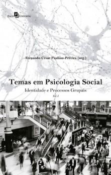 Temas em Psicologia Social - Identidade e Processos Grupais, livro de Fernando Cezar Paulino-Pereira