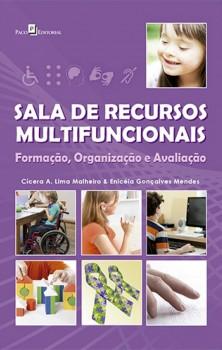 Sala de Recursos Multifuncionais - Formação, Organização e Avaliação, livro de Cicera Aparecida Lima Malheiro