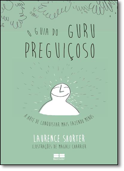 Guia do Guru Preguiçoso, O, livro de Nina Lua