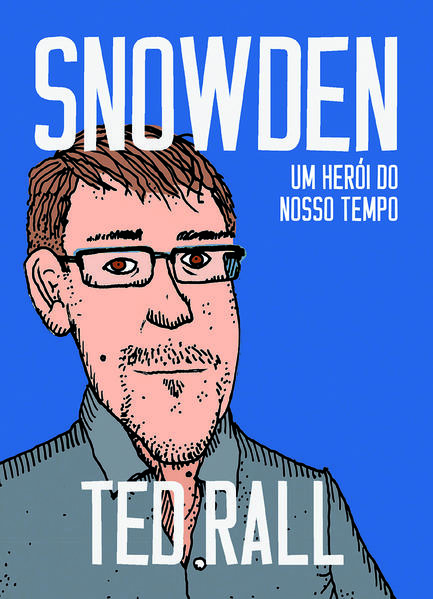 Snowden - Um herói do nosso tempo, livro de Ted Rall