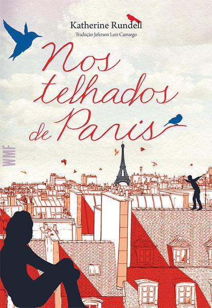 Nos Telhados de Paris, livro de Katherine Rundell