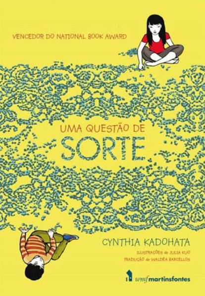 Uma Questão de Sorte, livro de Cynthia Kadohata