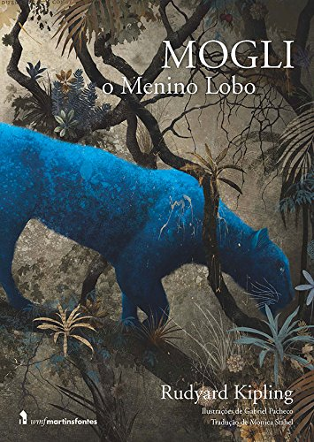 Mogli - O Menino Lobo, livro de Rudyard Kipling
