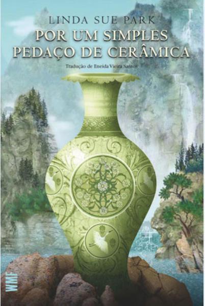 Por um simples pedaço de cerâmica (42499), livro de Park, Linda Sue