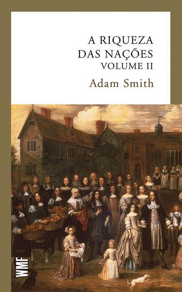 A riqueza das nações - vol. 2, livro de Adam Smith