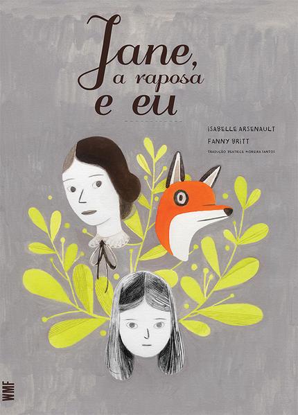 Jane, a Raposa e Eu, livro de Fanny Britt