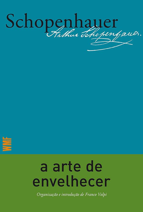 A arte de envelhecer, livro de Arthur Schopenhauer