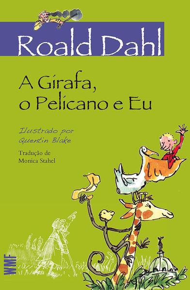 A Girafa, o Pelicano e Eu, livro de Roald Dahl