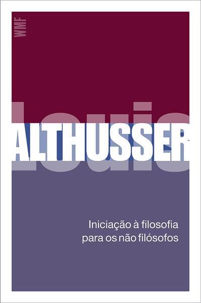 Iniciação à filosofia para os não-filósofos, livro de Althusser, Louis