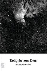 Religião sem Deus, livro de Dworkin, Ronald