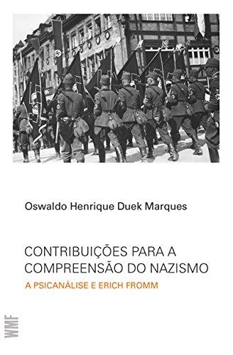 Contribuições Para a Compreensão do Nazismo, livro de Oswaldo Henrique Duek Marques