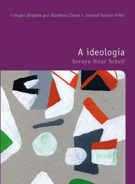 A ideologia, livro de Sckell, Soraya Nour